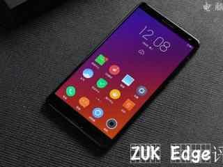 联想ZUK Edge的全面测评 告诉你值得买吗